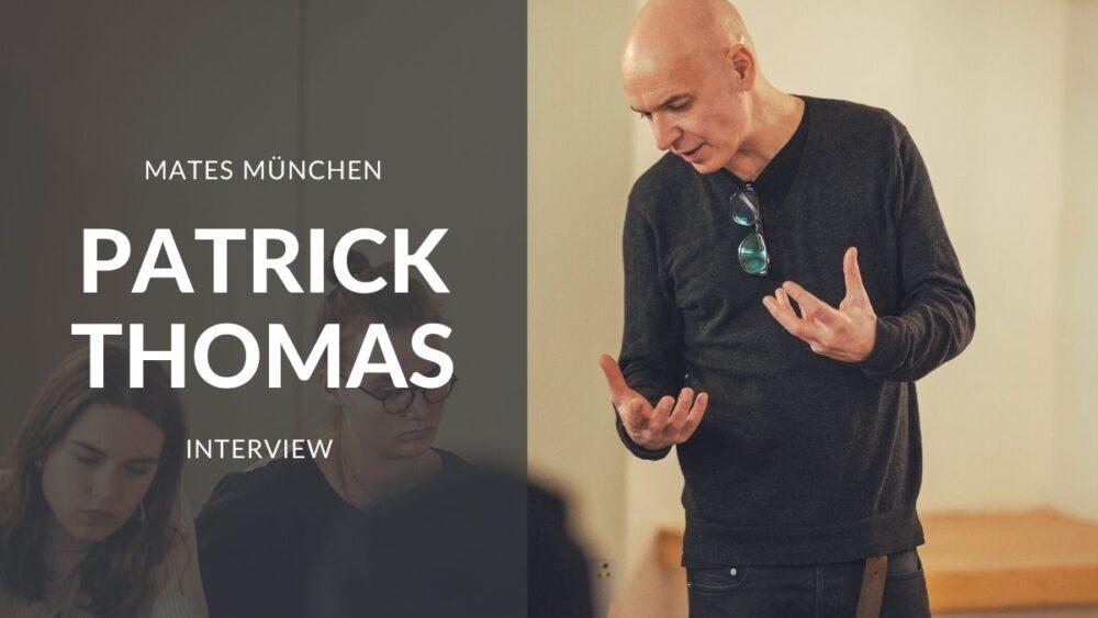 PatrickThomas Interview